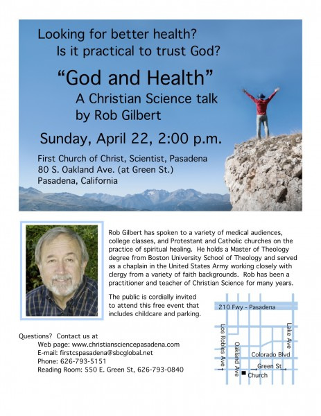 """God and Health"""" A Christian Science talk by Rob Gilbert Sunday, April 22, 2:00 p.m."""